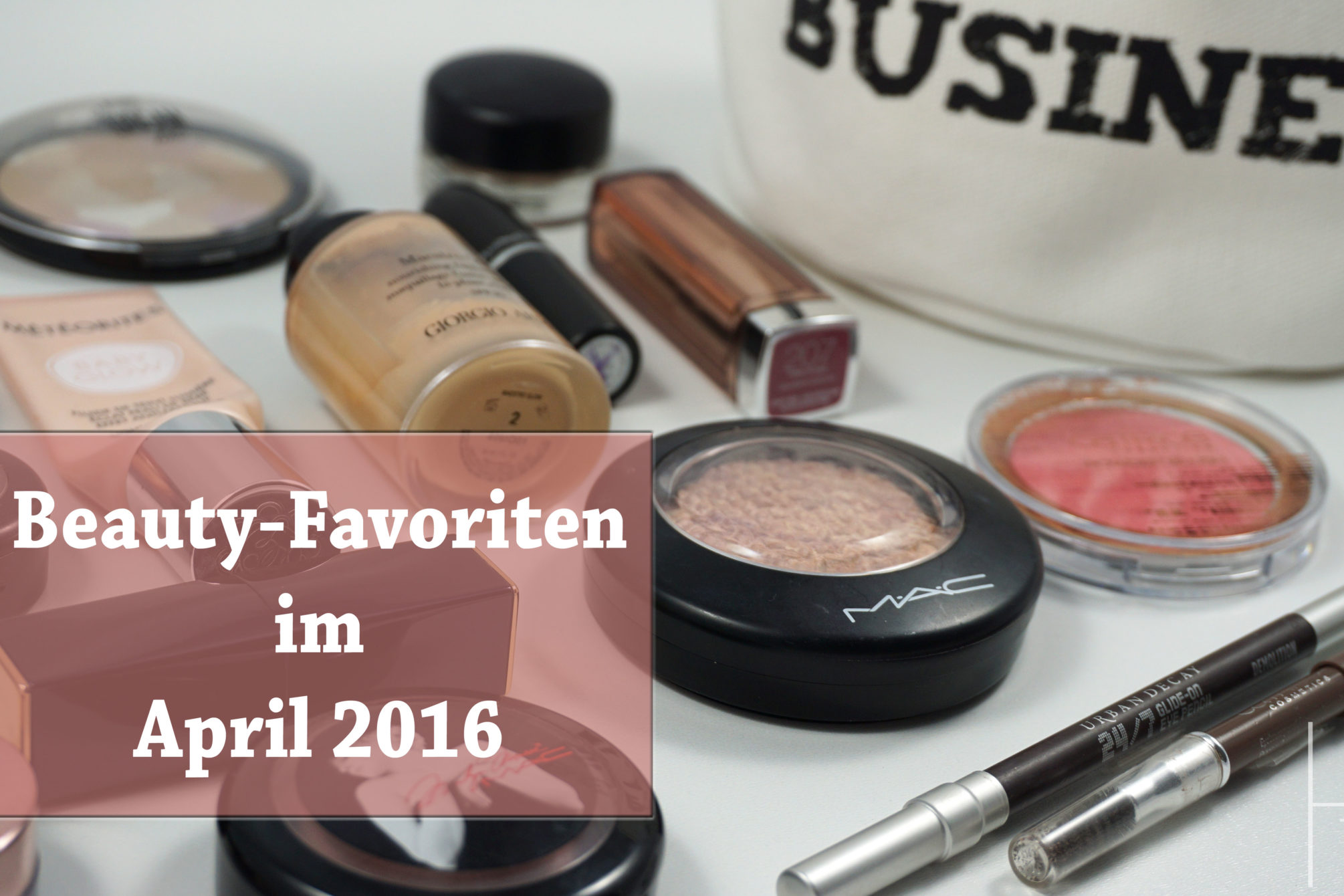 Beauty-Favoriten im April 2016