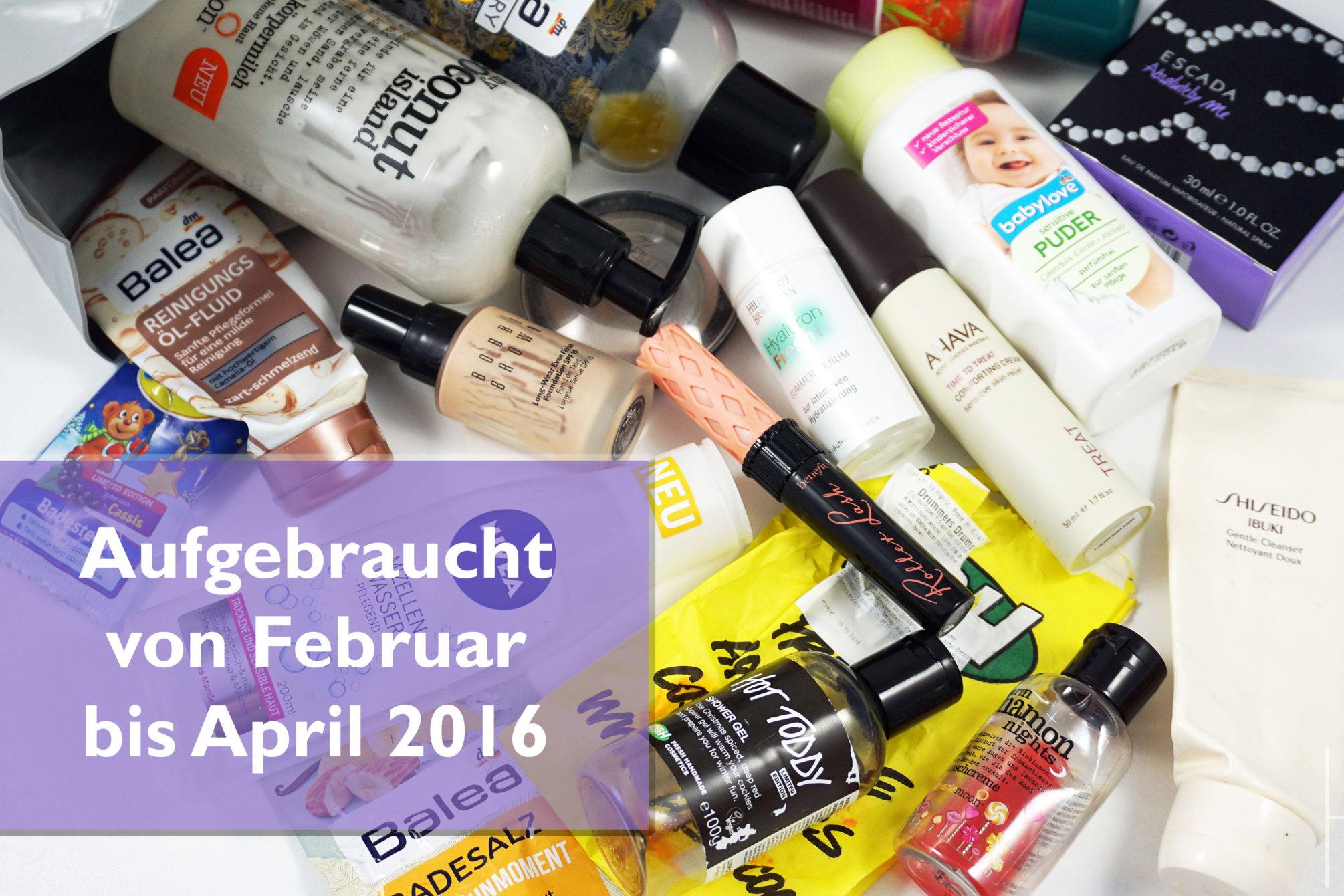Empties/Augebraucht von Februar bis April 2016