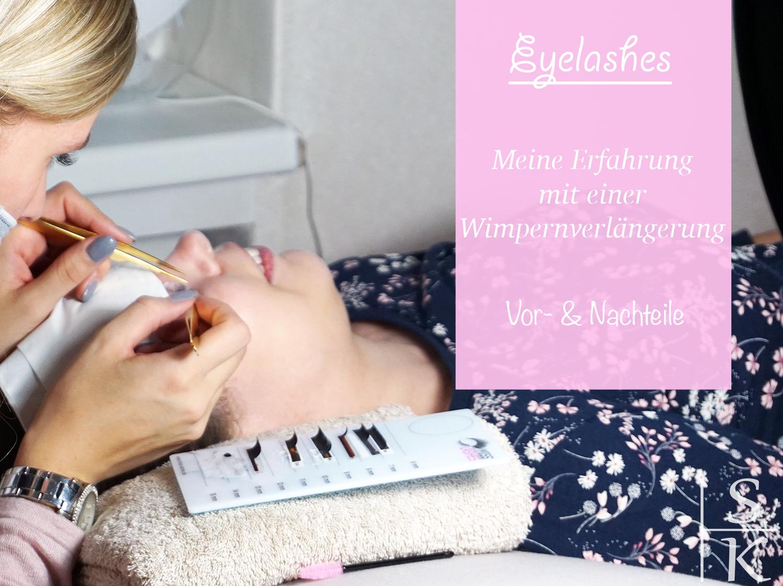 Wimpernverlängerung - Erfahrung, Vor- und Nachteile Saskia-Katharina Most, Horizont-Blog